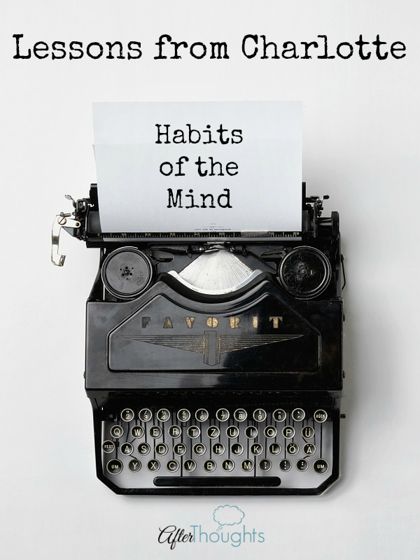 Lessons from Charlotte: Habits of the Mind