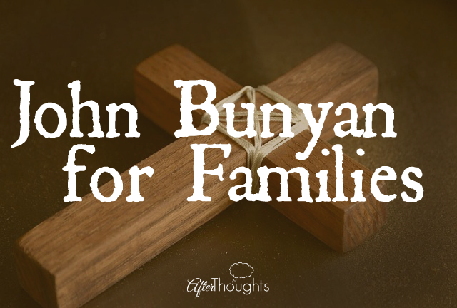 John Bunyan for Families