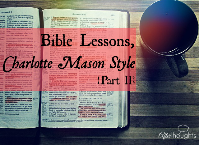 Bible Lessons CM Style Part II