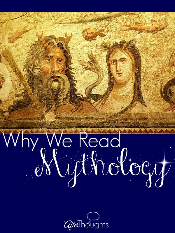 Why We Read Mythology