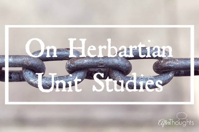 On Herbartian Unit Studies