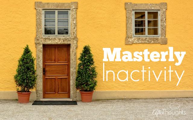Masterly Inactivity