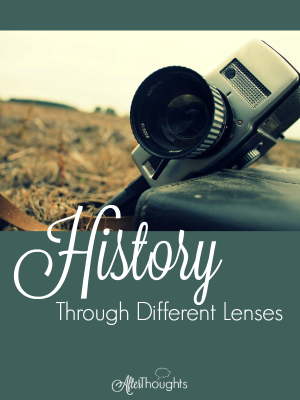History Through Different Lenses