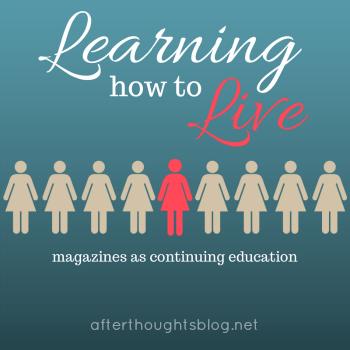 Magazines as Continuing Education (Charlotte Mason)