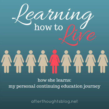 How she Learns: My personal education journey