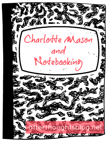 Does the idea of notebooking make you shudder at the need to buy craft supplies? Charlotte Mason style notebooking begins with only a blank page.