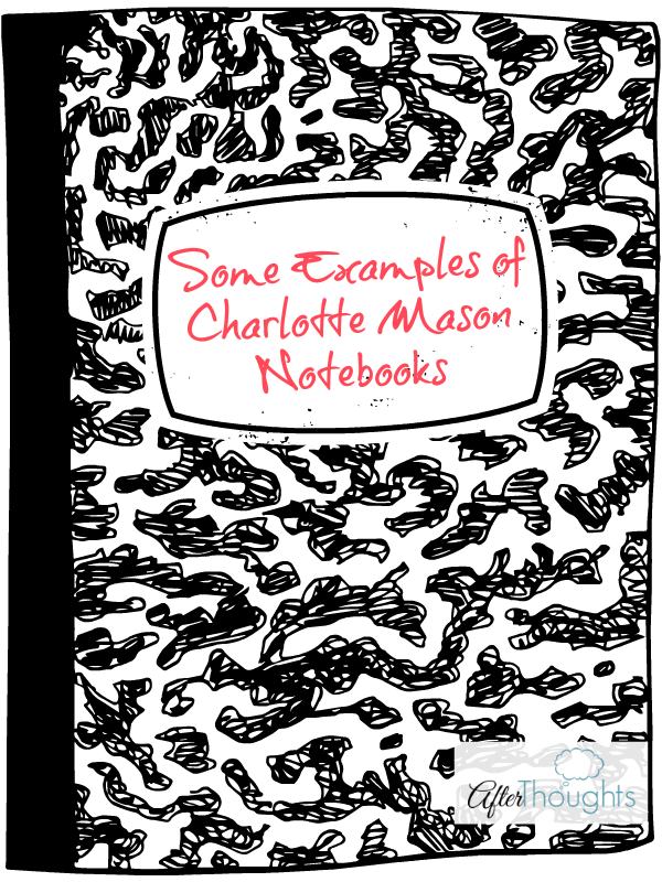 charlotte mason classical education notebooks