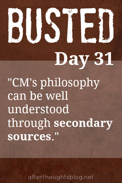 Myth: Charlotte Mason's philosophy can be well understood through secondary sources.