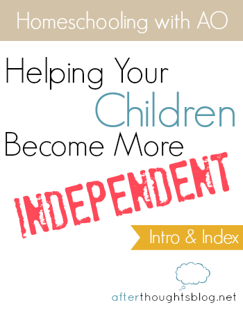 Helping Your Children Become More Independent
