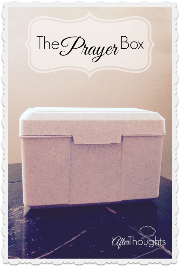 The Prayer Box: Mommy, Teach Me to Pray