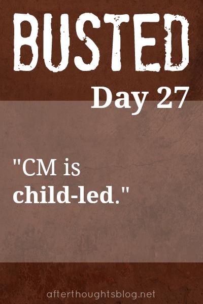 Myth: Charlotte Mason is child-led.