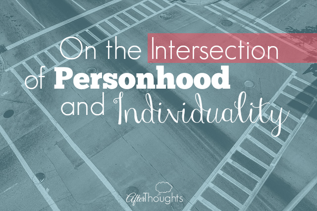 On the Intersection of Personhood and Individuality