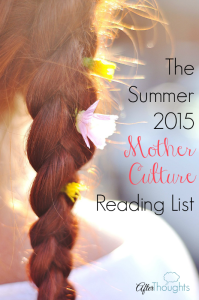 The Summer 2015 Mother Culture Reading List