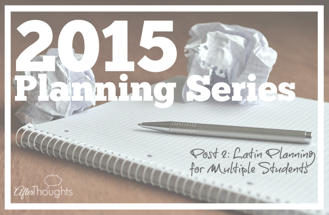 2015 Planning Series Post 2 Latin Planning for Multiple Students