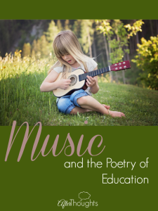 Music and the Poetry of Education