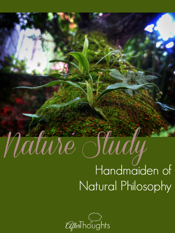 Nature Study Handmaiden of Natural Philosophy