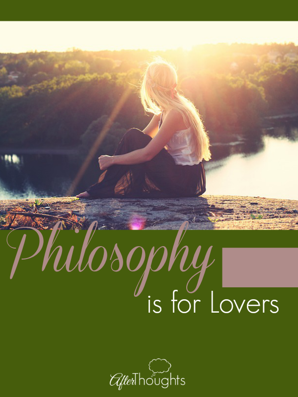 Philosophy is for Lovers