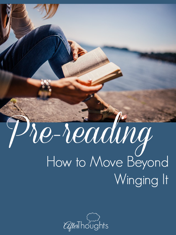 Prereading How to Move Beyond Winging It