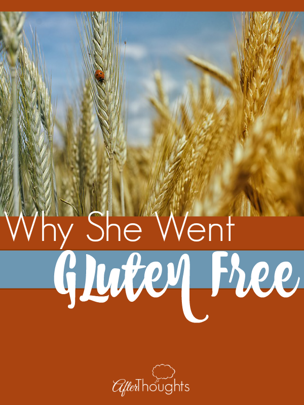 Why She Went Gluten Free