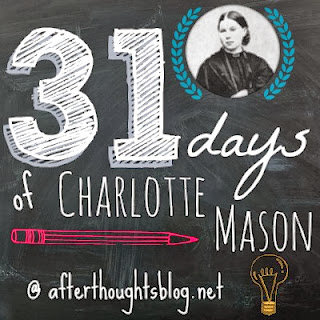 31 Days of Charlotte Mason: Education is an Atmosphere {Day 6}