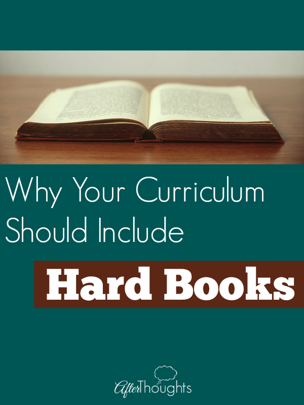 Why Your Curriculum Should Include Hard Books