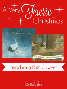 A Very Faerie Christmas: Introducing Ruth Sawyer