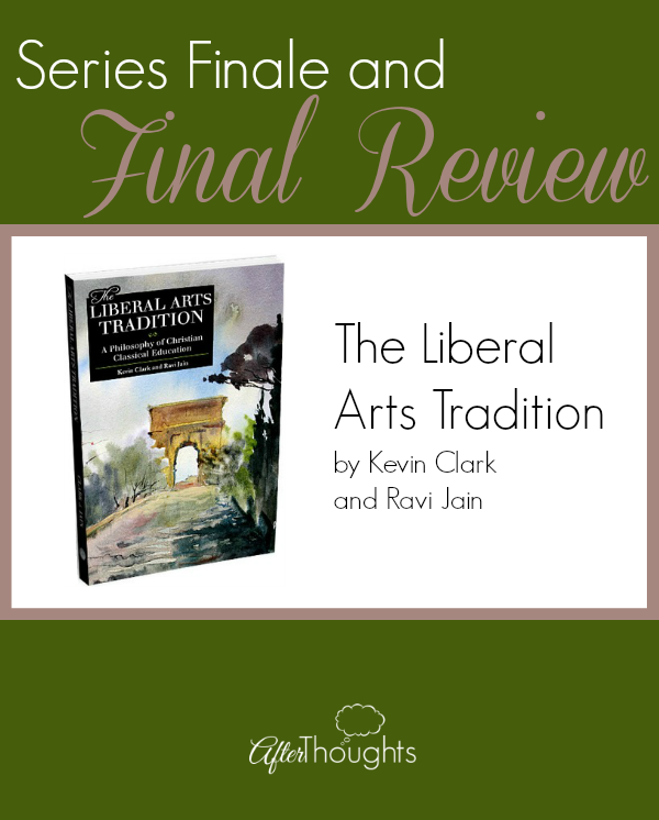 Series Finale and Final Review Liberal Arts Tradition