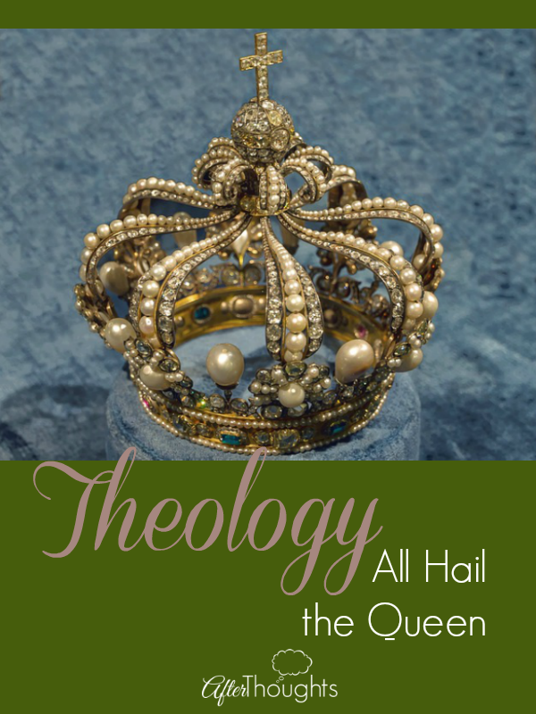 Theology the Queen