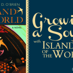 Growing a Soul with Island of the World