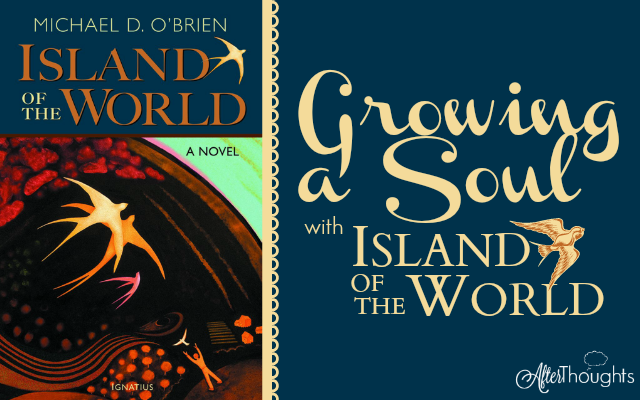Growing a Soul with Island of the World: This book. I highly recommend it ... if you're tough enough to handle the tragedy.