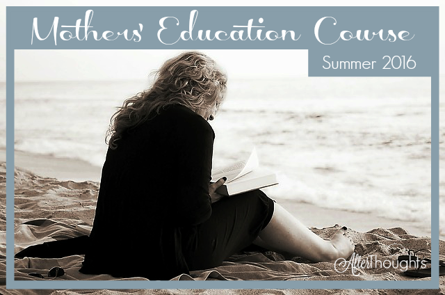 A summer reading plan -- with options -- based upon Charlotte Mason's Mothers' Education Course. Consider this your summer reading challenge!