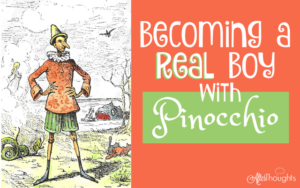 Becoming a Real Boy with Pinocchio {A Summer Diaries Entry}