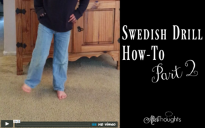 Swedish Drill How-To {Part 2}