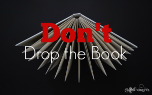 Don't Drop the Book