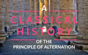 A Classical History of the Principle of Alternation (a Vittorino da Feltre post)