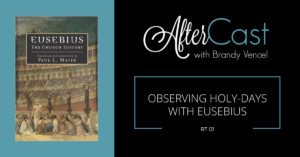 RT 01: Observing Holy-Days with Eusebius