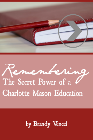Need a Charlotte Mason pick-me-up? This new talk is for you.