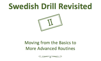 Introducing: Swedish Drill Revisited II
