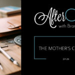 AfterCast Episode 29: Charlotte Mason's Mother's Compass